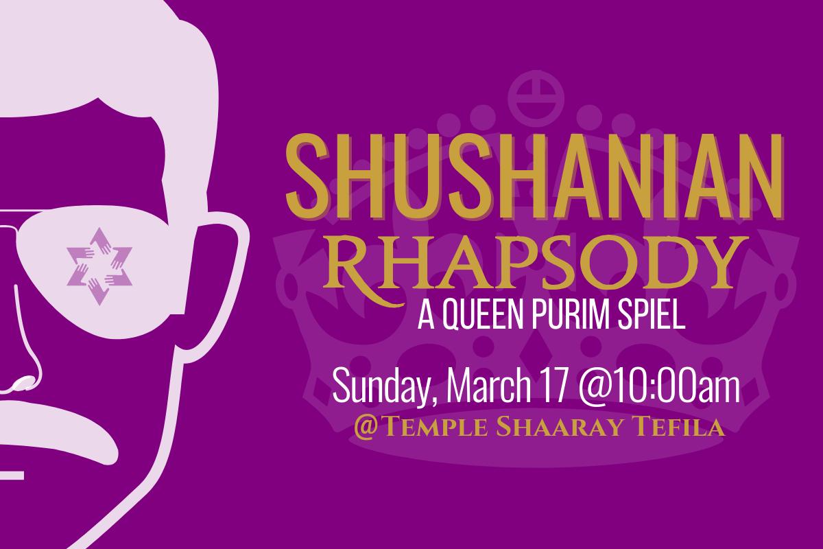 Purim Spiel (Shushanian Rhapsody) & Carnival - Temple