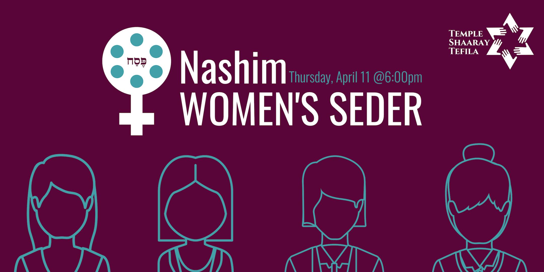 Nashim Women's Seder - Temple Shaaray Tefila